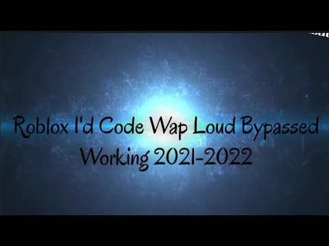 Download Roblox I'd Code Wap Loud Bypassed Working 2021-2022