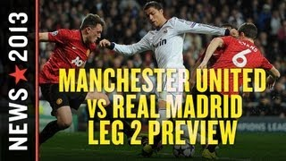 Manchester United Vs Real Madrid: Leg 2 Showdown Features Ronaldo's Return To Old Trafford