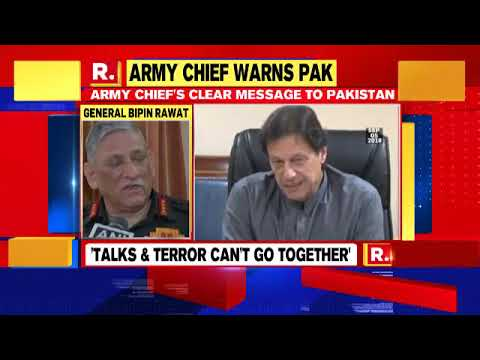Army Chief Bipin Rawat Warned Pakistan And Said That Talks And Terrorism Can't Go Hand In Hand