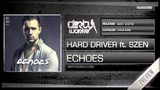 Hard Driver ft. Szen - Echoes (Official HQ Preview)