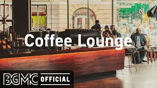 Coffee Lounge: Sweet Jazz Cafe & Morning Bossa Nova Music for Fresh Start