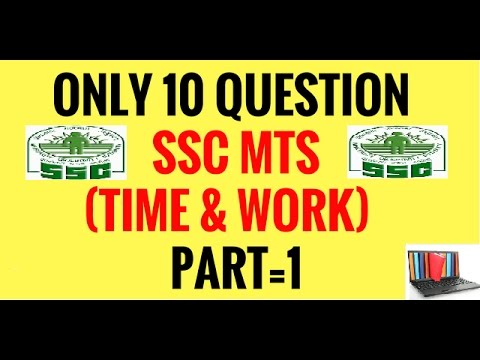 LAST 10 YEAR ASKING QUESTION FOR SSC MTS IN ( TIME & WORK) PART 1