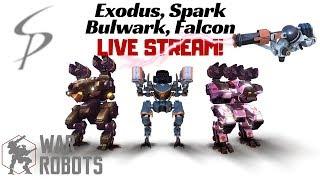 War Robots - Exodus, Spark, Bulwark, and Falcon LIVE STREAM!!!
