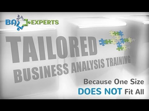 Business Analysis Training Tailored To Fit YOUR Needs