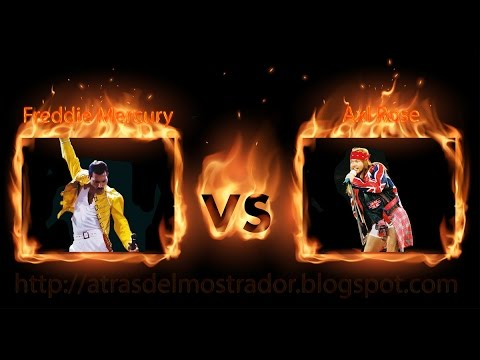 Freddie Mercury (Queen) VS  Axl Rose (Guns N Roses & AC/DC)