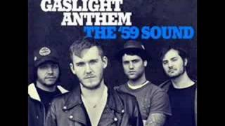 The Gaslight Anthem - High Lonesome