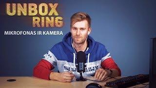 Aukšta kokybė   Mikrofonas ir kamera   Unbox Ring apžvalga