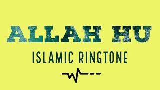 Allah Hu - Islamic Ringtone