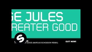 Play The Greater Good (Marcus Schossow Remix)