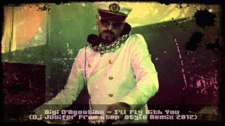 Gigi D'Agostino - I'll Fly With You (Dj Josifer Free Step Style Remix 2012)