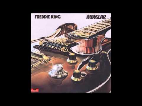 Freddie King - Burglar - 1974 - Full Album