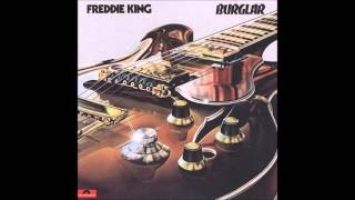 Freddie King - Burglar - 1974 - Full Album