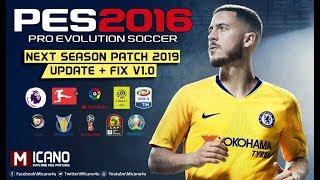 PES 2016 | Next Season Patch 2019 | Update + Fix V1.0