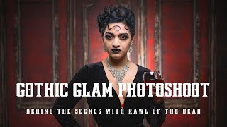 Gothic Glam Photo Shoot - BTS with Rawl of the Dead