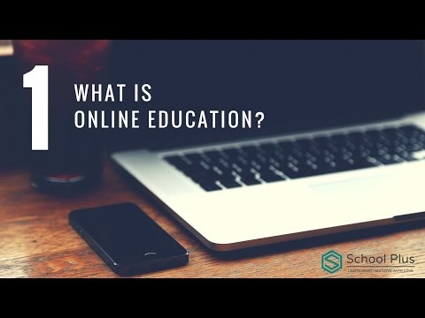 Presentation 1 - What is Online Education