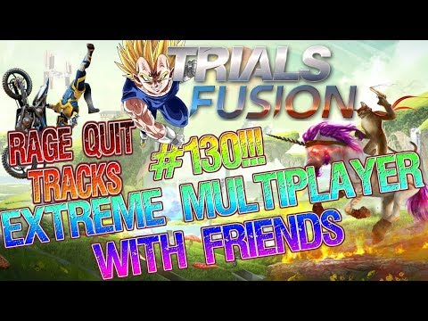 let's play TRIALS FUSION MULTIPLAYER #130 RAGE QUIT TRACKS!!!