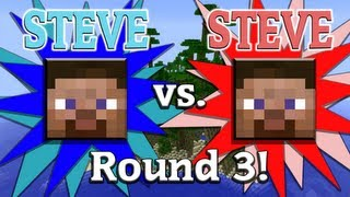 Steve vs. Steve - A Minecraft Rivalry - EP03
