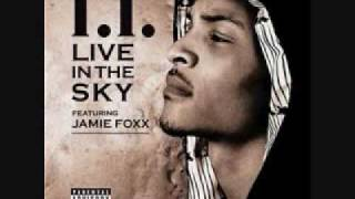 T.I. - Live in the sky (ft. Jamie Foxx).