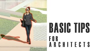 BASIC TUTORIALS | Basic skills for architects