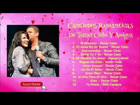 Canciones Románticas De Tercer Cielo Y Amigos