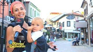 DÜNYAYI GEZİYORUM - MAKEDONYA/2 (HD) - 19 TEMMUZ 2015