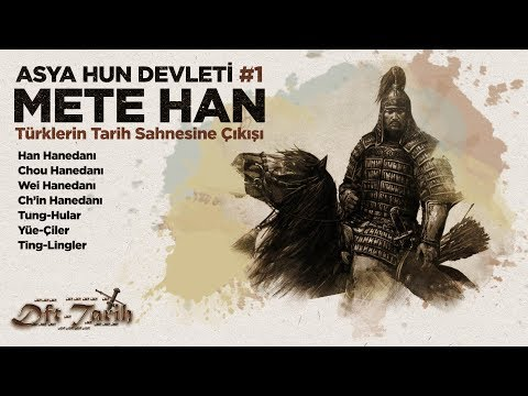 Asya Hun Devleti #1: METE HAN   Türklerin Tarih Sahnesine Çıkışı    2D Savaş