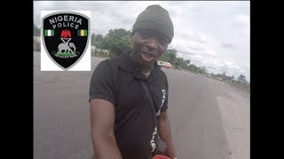 STOPPED BY POLICE IN NIGERIA!