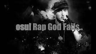 osu! Rap God Fails... (I'm trash af)