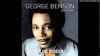 Geoge Benson Quartet- Blue Bossa