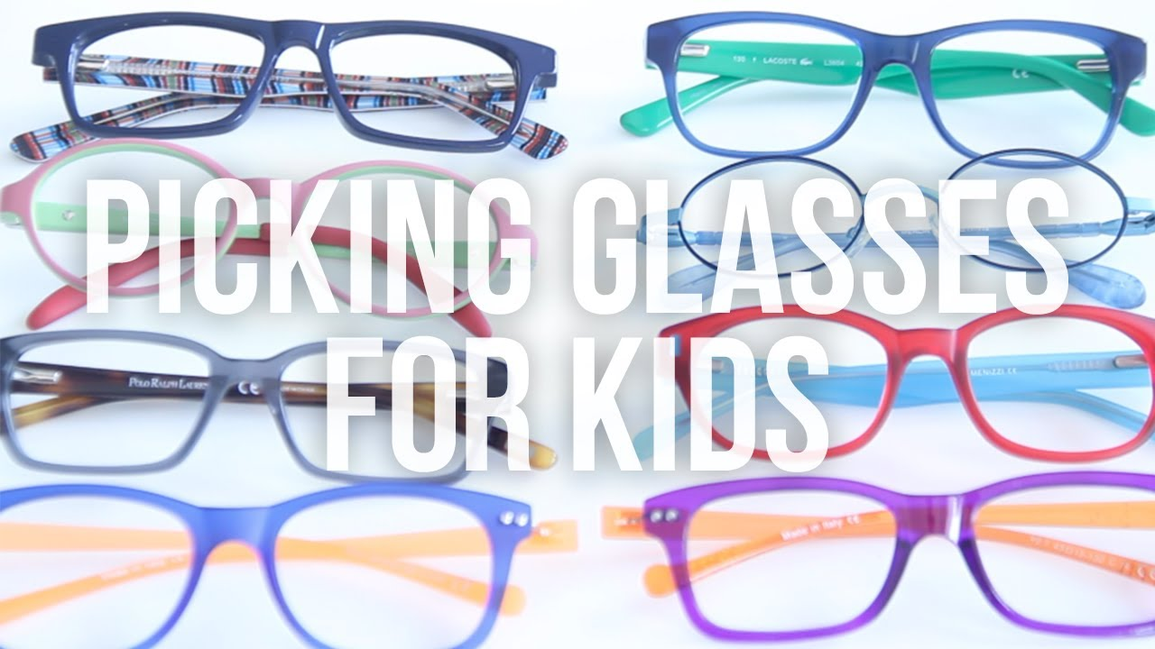 1a97a14d3d How to Pick Glasses for Kids - YouTube