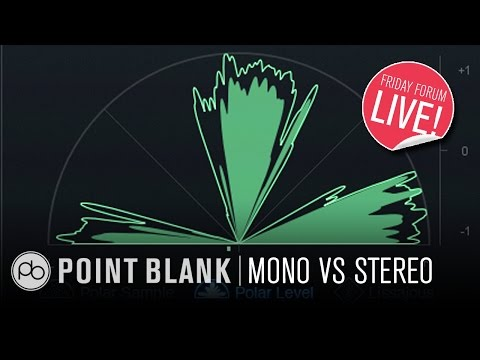 Mono Vs Stereo (FFL!)