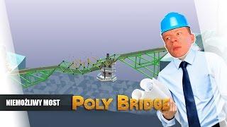 Poly Bridge pl #5 - Niemożliwy Most || Plaga