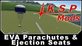 KSP Mods - EVA Parachutes & Ejection Seats