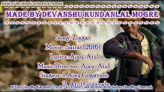 Zingat Karaoke With Lyrics - Ajay-Atul - Sairat (2016)
