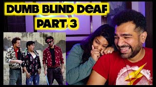 DUMB BLIND DEAF Part 3 REACTION | ROUND2HELL | 😂😂 SOO FUNNY