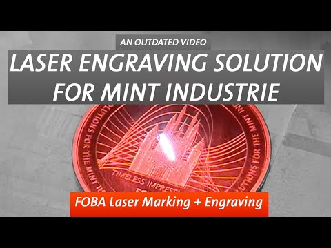 Laser Engraving Solutions for the Mint Industry