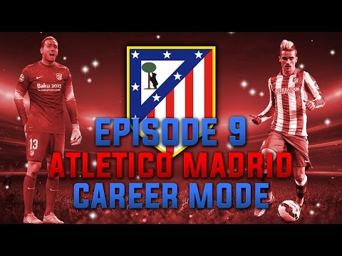 FIFA 15 | Atletico Madrid Career Mode | Ep 9 | NEW PLAYERS!