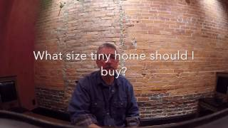 Tiny House Talk: What Size Tiny Home Should You Buy?
