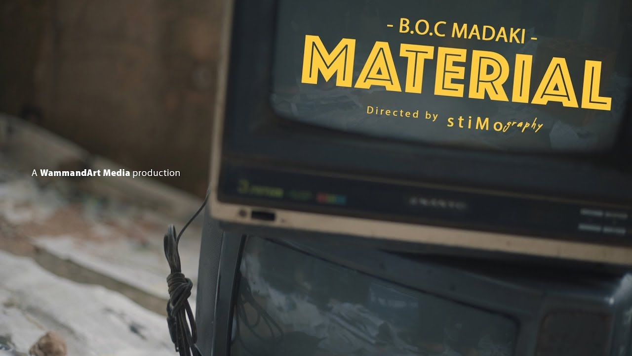 Download B.O.C Madaki - Material (Official Music video)