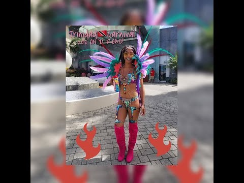 Trinidad Carnival 2018 Pt.2 (On D Road)