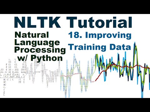 Better training data - Natural Language Processing With Python and NLTK p.18
