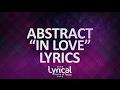 Abstract In Love Ft Glenn Travis Prod Drumma Battalion Lyrics mp3