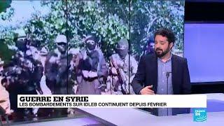 Syrie Est Ce Le Début De L Offensive Pour Reprendre Idleb à L Opposition