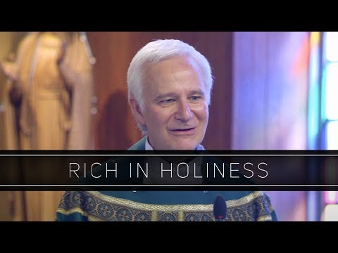 Rich in Holiness | Homily: Fr. Joseph Costantino, SJ
