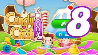Candy Crush Soda Saga Level 8 New (Best Fishing Tournament Level)