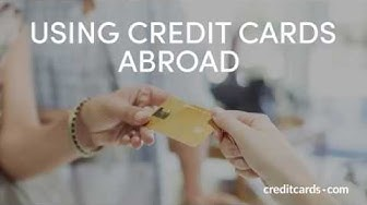 Using credit cards abroad