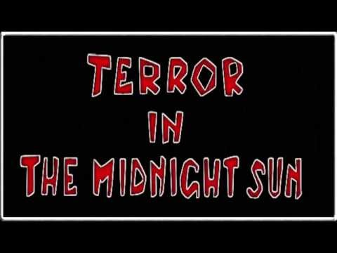 Terror in the Midnight Sun - Only Porn Can Save Us Now