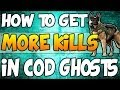 COD Ghosts - How To Get MORE Kills - Call of Duty Ghosts Tips and Tricks