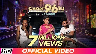 Chori 96 Ki Sam Verma Rap 2tabOO Mp3 Song Download