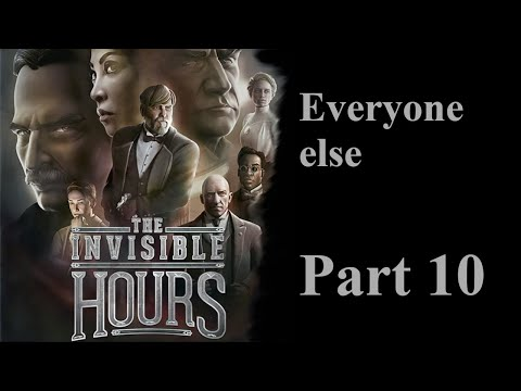The Invisible Hours Session W/Dual Commentary P.10  